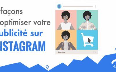 5 façons d'optimiser votre publicité sur Instagram