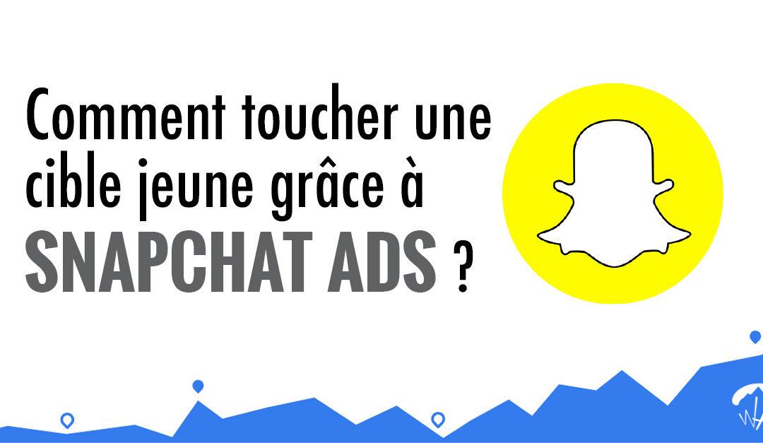 Comment toucher une cible jeune grâce à Snapchat Ads ?