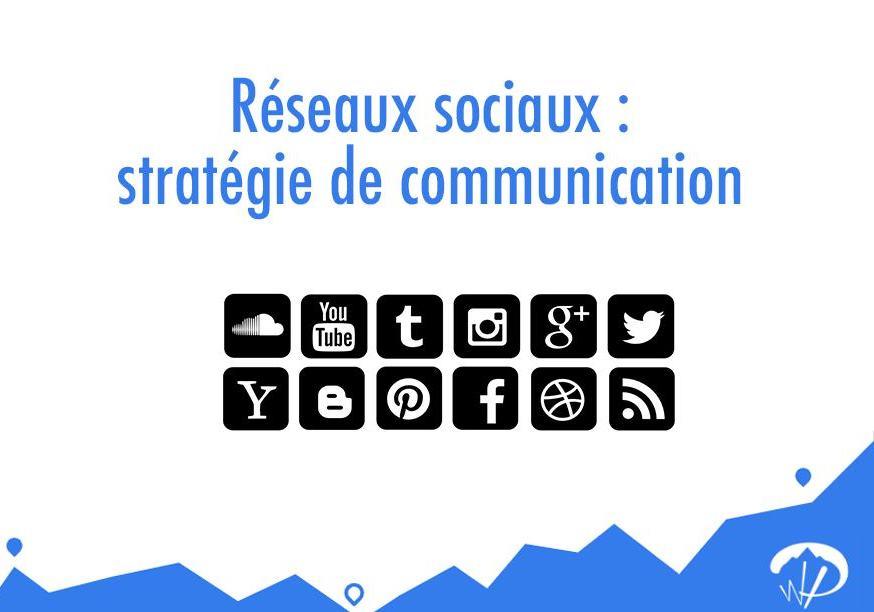Quels réseaux sociaux pour votre stratégie de communication digitale ?